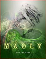 Cover for 'Madly, Book 1 (Madly Series)'