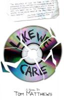 Cover for 'Like We Care'