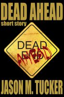 Cover for 'Dead Ahead'
