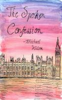 Cover for 'The Spoken Confession'