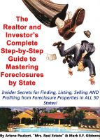 Cover for 'The Realtor & Investor's Complete Step by Step Guide To Mastering Foreclosures By State (Insider Secrets to Finding, Listing, Selling AND Profiting from  Foreclosure Properties in ALL 50 States!)'