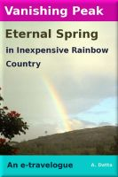 Cover for 'Vanishing Peak, Eternal Spring in Inexpensive Rainbow Country'