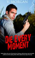 Cover for 'Die Every Moment'