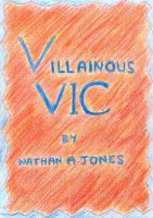 Cover for 'Villainous Vic'