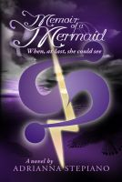 Cover for 'Memoir of a Mermaid: When, At Last, She Could See (Book #2)'