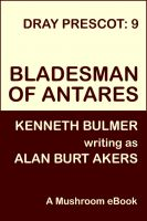 Cover for 'Bladesman of Antares [Dray Prescot #9]'
