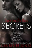 Cover for 'Beneath the Secrets, The Complete Volumes'