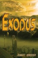 Cover for 'Exodus (One Small Step out of the Garden of Eden,#3)'