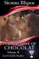 Sienna Mynx - For the Love of Chocolat