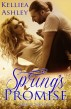Spring's Promise Changing Seasons Book II by Kelliea Ashley