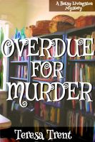 Cover for 'Overdue For Murder'