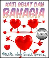 Cover for 'Hati Sehat dan Bahagia Special Bilingual Edition (English and Indonesian)'
