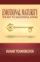 Cover for 'Emotional Maturity the Key to successful living'