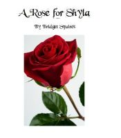 Cover for 'A Rose for Shyla'