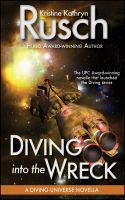 Cover for 'Diving into the Wreck: A Diving Universe Novella'