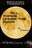 Cover for 'All Things Under the Moon'