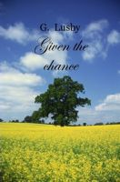 Cover for 'Given the Chance'