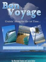 Cover for 'Bon Voyage! Cruisin' Along for the 1st Time'