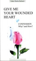 Cover for 'Give Me Your Wounded Heart'