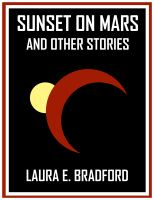 Cover for 'Sunset on Mars and Other Stories'
