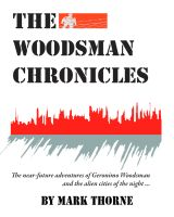 Cover for 'The Woodsman Chronicles'