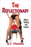 Cover for 'The Reflectionary:  Who's Telling the Truth'