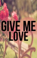 Cover for 'Give Me Love'