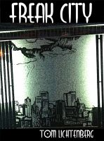Tom Lichtenberg - Freak City