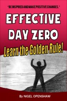 Effective Day Zero - Be Inspired and Make Positive Changes to Your Day