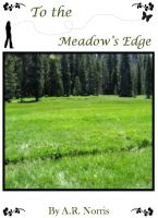 Cover for 'To the Meadow's Edge'