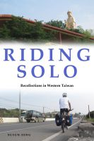 Cover for 'Riding Solo: Recollections in Western Taiwan'