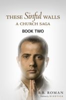 Cover for 'These Sinful Walls: A Church Saga - Book 2'