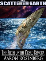Cover for 'The Birth of the Dread Remora'