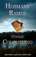 Cover for 'O Dossiê Colombiano'