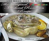 Cover for 'The Original Jamaican Mackerel Rundown Recipe'