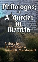 Cover for 'Philologos; or, A Murder in Bistrita'