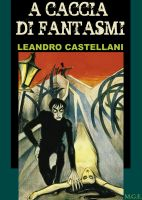 Cover for 'A caccia di fantasmi'