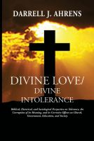 Cover for 'Divine Love/Divine Intolerance'