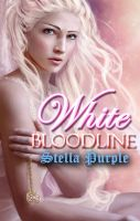 Cover for 'White Bloodline (Book #2, White Bloodline Series)'