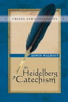 Cover for 'The Heidelberg Catechism'