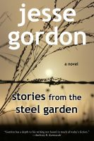 Cover for 'Stories from the Steel Garden'