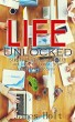 LifeUnlocked (Simply Health and Wealth actions to boost your massive success) by James Holt