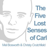 Cover for 'The Five Lost Senses of Carl'