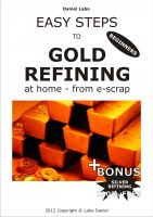 Cover for 'Easy Steps to Gold Refining at Home from Electronics'