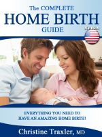 Cover for 'The Complete U.S. Home Birth Guide'