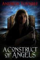 Cover for 'A Construct of Angels'