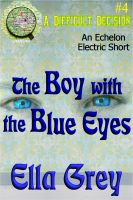 Cover for 'The Boy With the Blue Eyes'