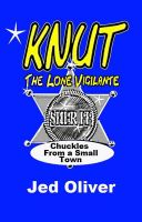 Cover for 'Knut (the lone vigilante)'