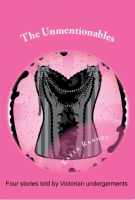 Cover for 'The Unmentionables'