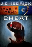Cover for 'Cheat (Icarus Helix #1)'